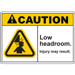 CAUTION LOW HEADROOM INJURY MAY RESULT SIGN