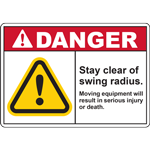 DANGER STAY CLEAR OF SWING RADIUS MOVING EQUIPMENT WILL RESULT IN SERIOUS INJURY OR DEATH SIGN