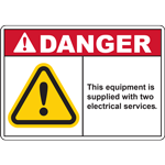 DANGER THIS EQUIPMENT IS SUPPLIED WITH TWO ELECTRICAL SERVICES SIGN