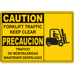 CAUTION FORKLIFT TRAFFIC KEEP CLEAR PRECAUCION TRAFICO DE MONTACARGAS MANTENER DESPEJADO SIGN