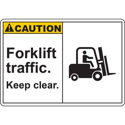 CAUTION Forklift traffic. Keep clear. SIGN