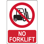 NO FORKLIFT SIGN