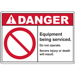 DANGER Equipment being serviced Do not operate Severe injury or death will result SIGN