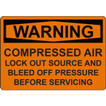 WARNING COMPRESSED AIR LOCK OUT SOURCE AND BLEED OFF PRESSURE BEFORE SERVICING SIGN