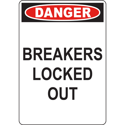 DANGER BREAKERS LOCKEDOUT SIGN