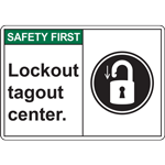 Lockout tagout center SIGN