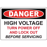DANGER HIGH VOLTAGE TURN POWER OFF AND LOCK OUT BEFORE SERVICING SIGN
