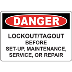 DANGER LOCKOUT/TAGOUT BEFORE SET-UP, MAINTENANCE, SERVICE, OR REPAIR SIGN