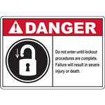 DANGER Do not enter until lockout procedures are complete Failure will result in severe injury or death SIGN