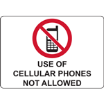 USE OF CELLULAR PHONES NOT ALLOWED SIGN