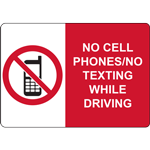 NO CELL PHONES/NO TEXTING WHILE DRIVING SIGN