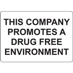 THIS COMPANY PROMOTES A DRUG FREE ENVIRONMENT SIGN