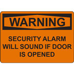 WARNING SECURITY ALARM WILL SOUND IF DOOR IS OPENED SIGN
