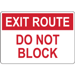 EXIT ROUTE DO NOT ENTER BLOCK SIGN