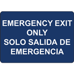 EMERGENCY EXIT ONLY SOLO SALIDA DE EMERGENCIA SIGN