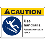 CAUTION Use handrails Falls may result in injury SIGN
