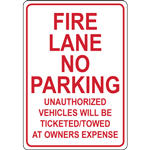 FIRE LANE NO  PARKING UNAUTHORIZED VEHICLES WILL BE TICKETED/TOWED AT OWNERS EXPENSE SIGN
