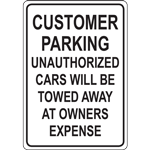 CUSTOMER PARKING UNAUTHORIZED CARS WILL BE  TOWED AWAY AT OWNERS EXPENSE SIGN