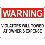 VIOLATORS WILL TOWED AT OWNER'S EXPENSE SIGN