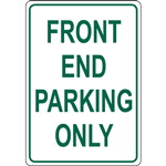 FRONT END PARKING ONLY SIGN