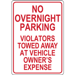 NO  OVERNIGHT PARKING VIOLATORS TOWED AWAY AT VEHICLE OWNER'S EXPENSE SIGN
