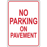 NO  PARKING ON PAVEMENT SIGN