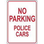NO  PARKING POLICE  CARS SIGN