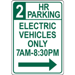 2 HR  PARKING ELECTRIC VEHICLES ONLY 7AM-8:30PM SIGN