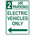 2 HR  PARKING ELECTRIC VEHICLES ONLY SIGN