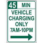 45 MIN VEHICLE  CHARGING ONLY 7AM-10PM SIGN