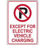 EXCEPT FOR ELECTRIC VEHICLE  CHARGING SIGN