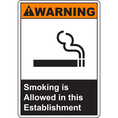 WARNING Smoking is Allowed in this Establishment SIGN