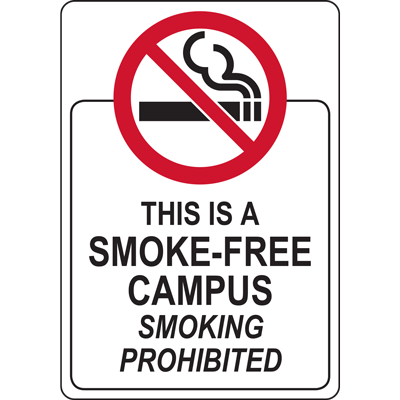 THIS IS A SMOKE-FREE CAMPUS SMOKING PROHIBITED SIGN