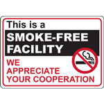 This is a SMOKE-FREE FACILITY WE APPRECIATE YOUR COOPERATION SIGN