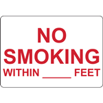 NO SMOKING WITHIN _____ FEET SIGN