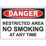 DANGER RESTRICTED AREA NO SMOKING AT ANY TIME SIGN