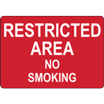 RESTRICTED AREA NO SMOKING SIGN