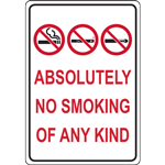 ABSOLUTELY NO SMOKING OF ANY KIND SIGN