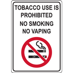 TOBACCO USE IS PROHIBITED NO SMOKING NO VAPING SIGN
