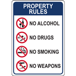 PROPERTY RULES NO ALCOHOL NO DRUGS NO SMOKING NO WEAPONS SIGN