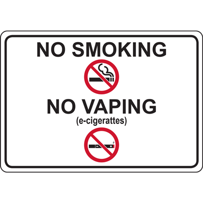 NO SMOKING NO VAPING (e-cigerattes) SIGN