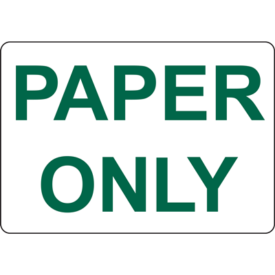 PAPER ONLY SIGN