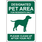 DESIGNATED PET AREA FOR RESIDENTS ONLY PLEASE CLEAN UP AFTER YOUR PET SIGN