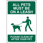 ALL PETS MUST BE ON A LEASH PLEASE CLEAN UP AFTER YOUR PET SIGN