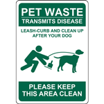 PET WASTE TRANSMITS DISEASE LEASH-CURB AND CLEAN UP AFTER YOUR DOG PLEASE KEEP THIS AREA CLEAN SIGN