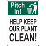 PITCH IN HELP KEEP OUR PLANT CLEAN SIGN