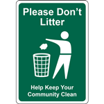Please Don't Litter Help Keep Your Community Clean SIGN