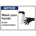 NOTICE Wash your hands Avoid contamination SIGN