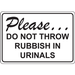 Please DO NOT THROW RUBBISH IN URINALS SIGN