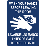 WASH YOUR HANDS BEFORE LEAVING THIS ROOM LAVARSE LAS MANOS ANTES DE SALIR DE ESTE CUARTO SIGN